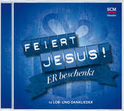 CD: Feiert Jesus! Er beschenkt