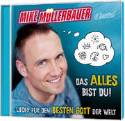 CD: Das alles bist du!