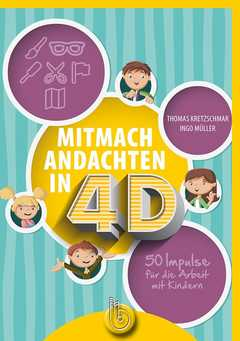 Mitmachandachten in 4D
