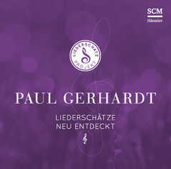 CD: Paul Gerhardt - Das Liederschatz-Projekt