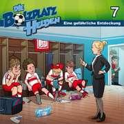 CD: Die Bolzplatzhelden: Eine gefährliche Entdeckung (7)