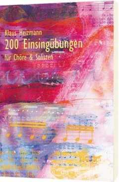 200 Einsing-Übungen für Chöre (Liederheft)