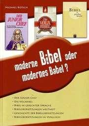 Moderne Bibel oder modernes Babel?