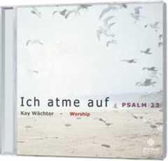 CD: Ich atme auf - Psalm 23