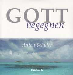 CD: Gott begegnen - Hörbuch