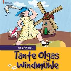 CD: Tante Olgas Windmühle - Hörbuch