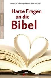 Harte Fragen an die Bibel