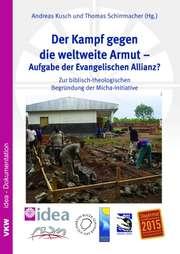Der Kampf gegen die weltweite Armut - Aufgabe der evangelischen Allianz?