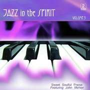 CD: Jazz In The Spirit Vol.3 - Come Let Us Worship