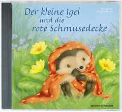 CD: Der kleine Igel und die rote Schmusedecke
