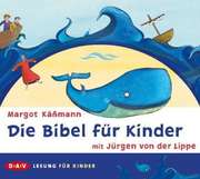 Die Bibel für Kinder - Hörbuch