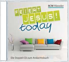 CD: Feiert Jesus! - today