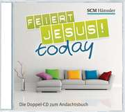 CD: Feiert Jesus! - today