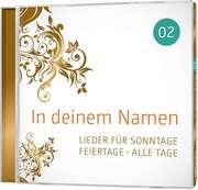 CD: In deinem Namen, Vol.2