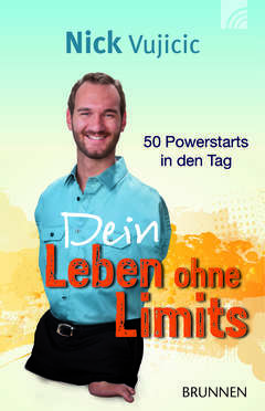 Dein Leben ohne Limits