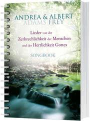 Songbook: Lieder von der Zerbrechlichkeit des Menschen ...
