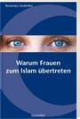 Warum Frauen zum Islam übertreten
