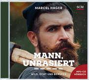 Mann, unrasiert - Hörbuch (Mp3)