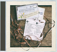 Build Your Kingdom Here (Rend Collective Mix Tape)