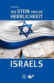 Der Stein und die Herrlichkeit Israels