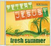 CD: Feiert Jesus! Fresh Summer